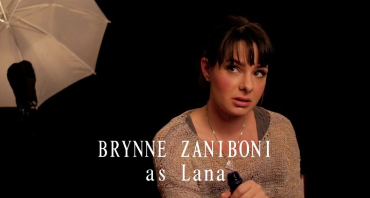 BRYNNE ZANIBONI as LANA