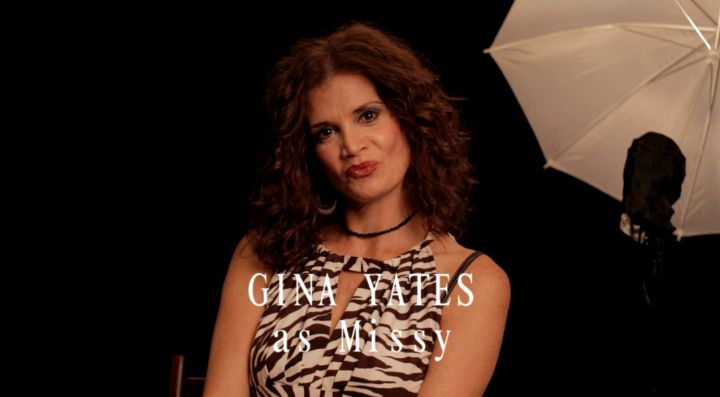 GINA YATES as MISSY